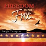 Freedom is Not Free – Practical Living