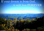Your Dream Will Live On