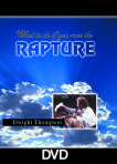 What To Do If You Miss The Rapture – End Times/Rapture