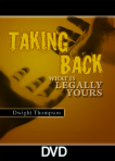 Taking Back What Is Legally Yours – Spiritual Warfare