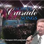 Dwight Thompson Crusade Songs